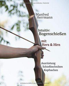 Buch Bogenschießen intuitiv mit Herz und Hirn