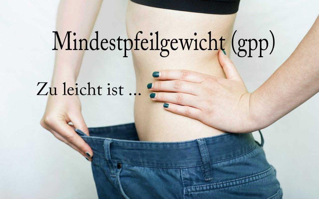 Mindestpfeilgewicht gpp