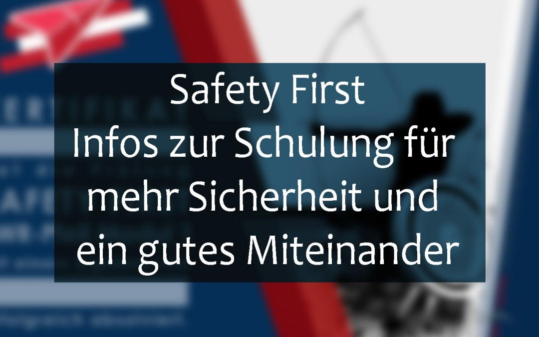 Safety First (Platzreife/Parcoursreife)
