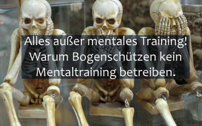 Alles außer mentales Training!